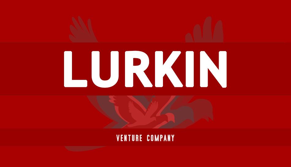 Lurkin™